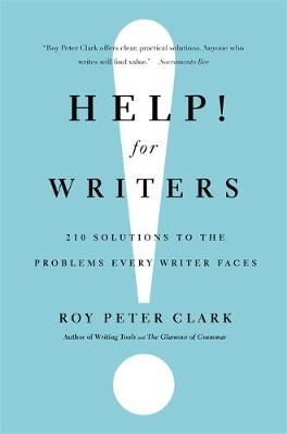 Help! for Writers: 210 Solutions to the Problems Every Writer Faces (Paperback)