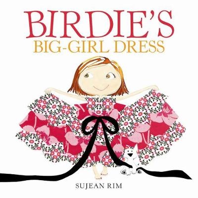 Birdie's Big-Girl Dress (Hardback)