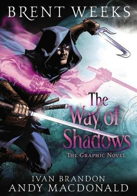 The Way of Shadows: The Graphic Novel (Hardback)