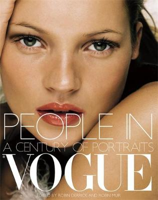 People in Vogue: A Century of Portrait Photography (Paperback)