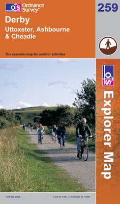 Derby, Uttoxeter, Ashbourne and Cheadle - OS Explorer Map Sheet 259 (Sheet map, folded)
