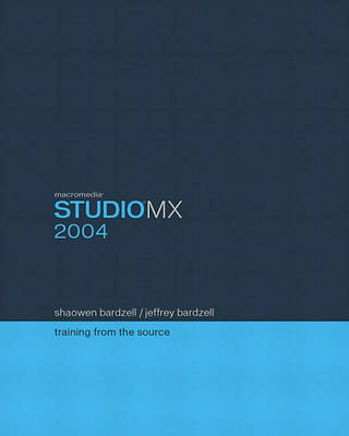 Macromedia Studio MX 2004: Training from the Source (Mixed media product)
