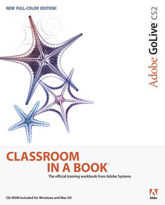 Adobe GoLive CS2 Classroom in a Book (Mixed media product)