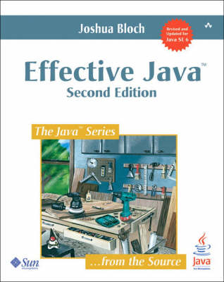 Effective Java: A Programming Language Guide (Paperback)