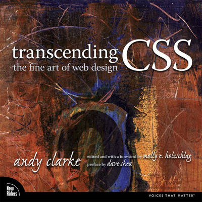 Transcending CSS: The Fine Art of Web Design (Paperback)
