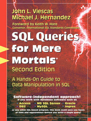 SQL Queries for Mere Mortals: A Hands-on Guide to Data Manipulation in SQL (Mixed media product)