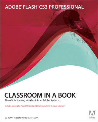 Adobe Flash CS3 Professional: Classroom in a Book (Mixed media product)