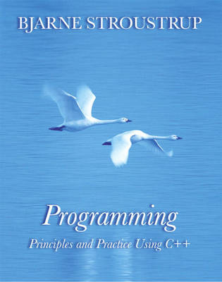 Programming: Principles and Practice Using C++ (Paperback)