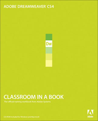 Adobe Dreamweaver CS4 Classroom in a Book (Mixed media product)