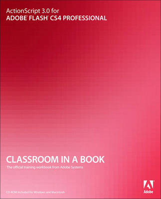 ActionScript 3.0 for Adobe Flash CS4 Professional Classroom in a Book (Mixed media product)