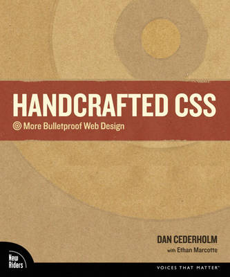 Handcrafted CSS: More Bulletproof Web Design (Paperback)