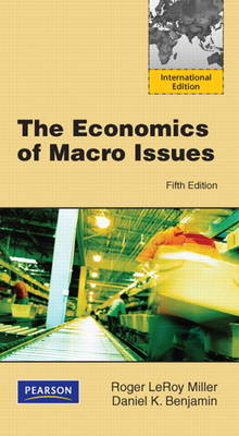 The Economics of Macro Issues (Paperback)