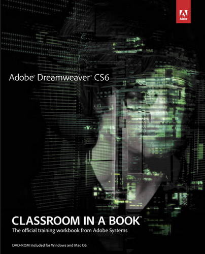 Adobe Dreamweaver CS6 Classroom in a Book (Mixed media product)