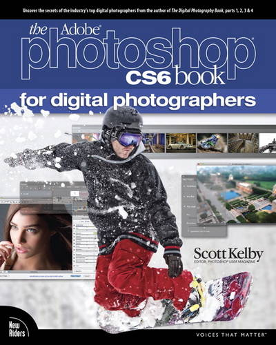The Adobe Photoshop CS6 Book for Digital Photographers (Paperback)