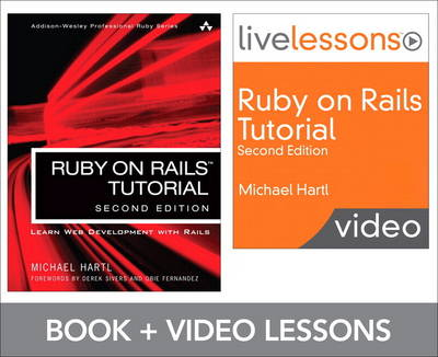 Ruby on Rails Tutorial and LiveLesson Video Bundle: Learn Web Development with Rails (Mixed media product)