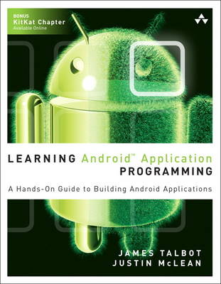 Learning Android Application Programming: A Hands-on Guide to Building Android Applications (Paperback)