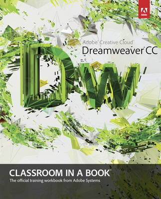 Adobe Dreamweaver CC Classroom in a Book (Mixed media product)