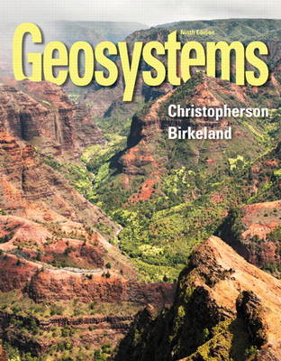 Geosystems: An Introduction to Physical Geography (Hardback)