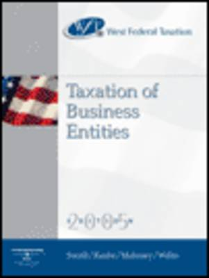 West Federal Taxation 2005: Business Entities, Professional Version (Hardback)