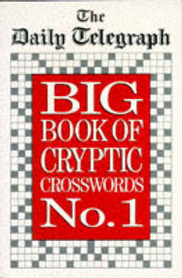 Daily Telegraph Big Book of Cryptic Crosswords 1 (Paperback)