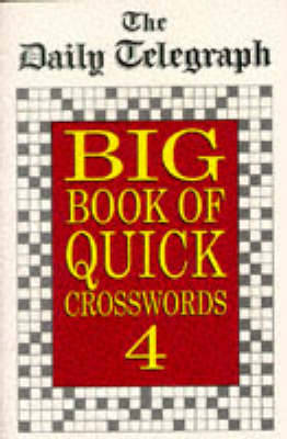 "The ""Daily Telegraph"" Big Book of Quick Crosswords 4 (Paperback)"