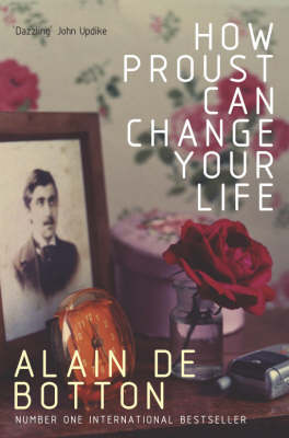 How Proust Can Change Your Life (Paperback)