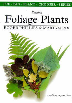 Exciting Plants for Foliage - Plant Chooser S. (Paperback)