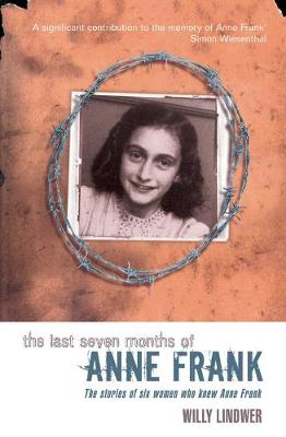 The Last Seven Months of Anne Frank (Paperback)