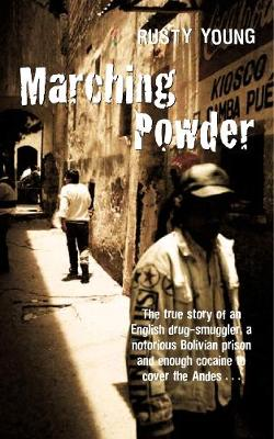 Marching Powder (Paperback)