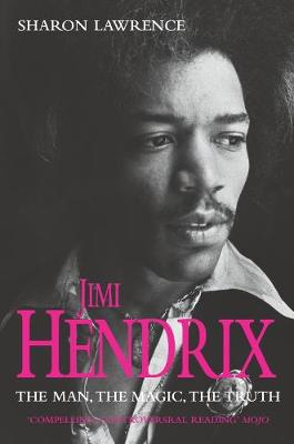 Jimi Hendrix: The Man, the Magic, the Truth (Paperback)