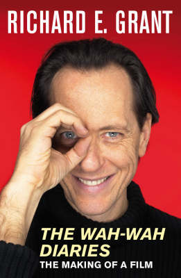 "The ""Wah-wah"" Diaries: The Making of a Film (Paperback)"