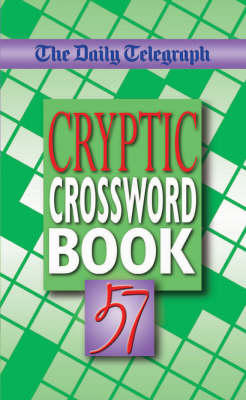 "The ""Daily Telegraph"" Cryptic Crossword Book: No. 57 (Paperback)"