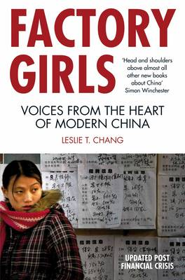 Factory Girls: Voices from the Heart of Modern China (Paperback)
