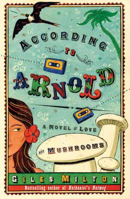 According to Arnold: A Novel of Love and Mushrooms (Paperback)