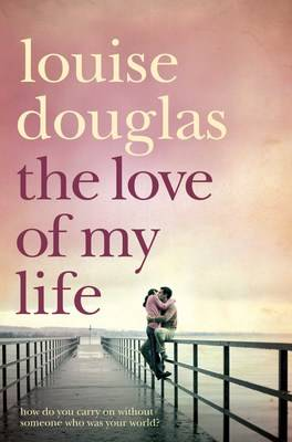 The Love of My Life (Paperback)