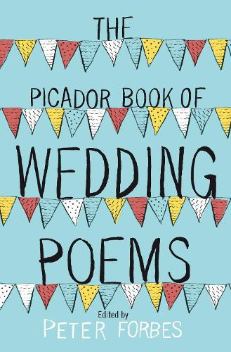 The Picador Book of Wedding Poems (Paperback)
