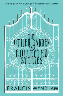 The Other Garden and Collected Stories (Paperback)