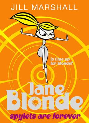 Jane Blonde: Spylets are Forever (Paperback)
