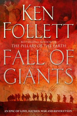 Fall of Giants - The Century Trilogy 1 (Paperback)