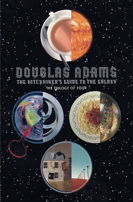 The Hitchhiker's Guide to the Galaxy: the Trilogy of Four: A Trilogy in Four Parts (Paperback)