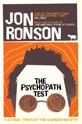 The Psychopath Test: A Journey Through the Madness Industry (Paperback)