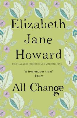 All Change - Cazalet Chronicles 5 (Paperback)