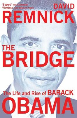 The Bridge: The Life and Rise of Barack Obama (Paperback)