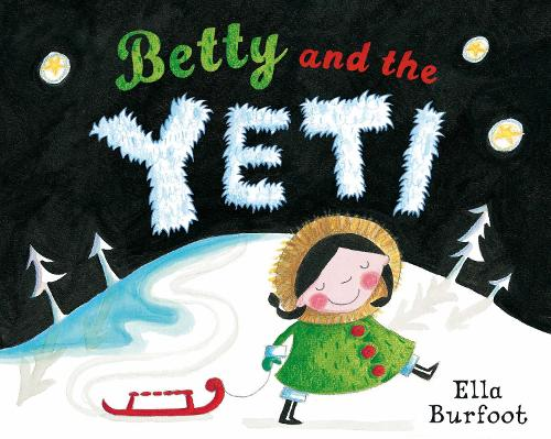 Betty and the Yeti (Paperback)