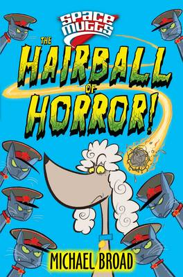 Spacemutts: The Hairball of Horror! (Paperback)
