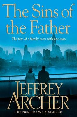The Sins of the Father - The Clifton Chronicles 2 (Paperback)