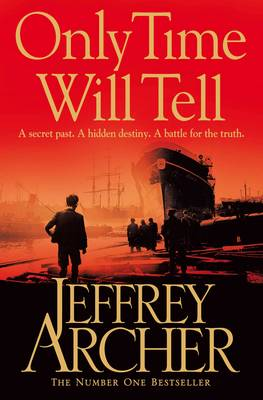 Only Time Will Tell - The Clifton Chronicles 1 (Paperback)
