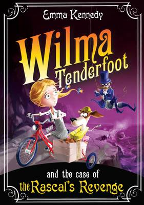 Wilma Tenderfoot and the Case of the Rascal's Revenge (Paperback)
