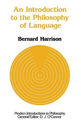 An Introduction to the Philosophy of Language - Modern Introductions to Philosophy (Paperback)