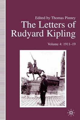 The Letters of Rudyard Kipling: 1911-19 Volume 4 (Hardback)